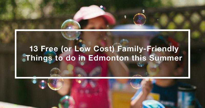 Low cost family activities in Edmonton
